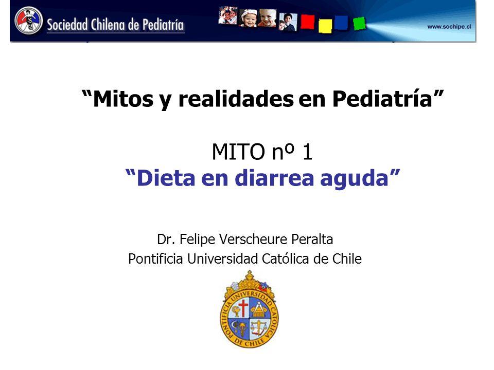 Mitos y realidades en Pediatría MITO nº 1 Dieta en diarrea aguda