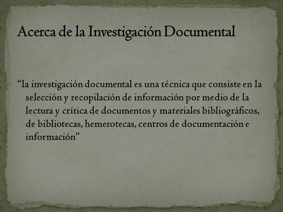Acerca de la Investigación Documental