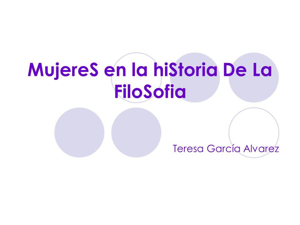 MujereS en la hiStoria De La FiloSofia
