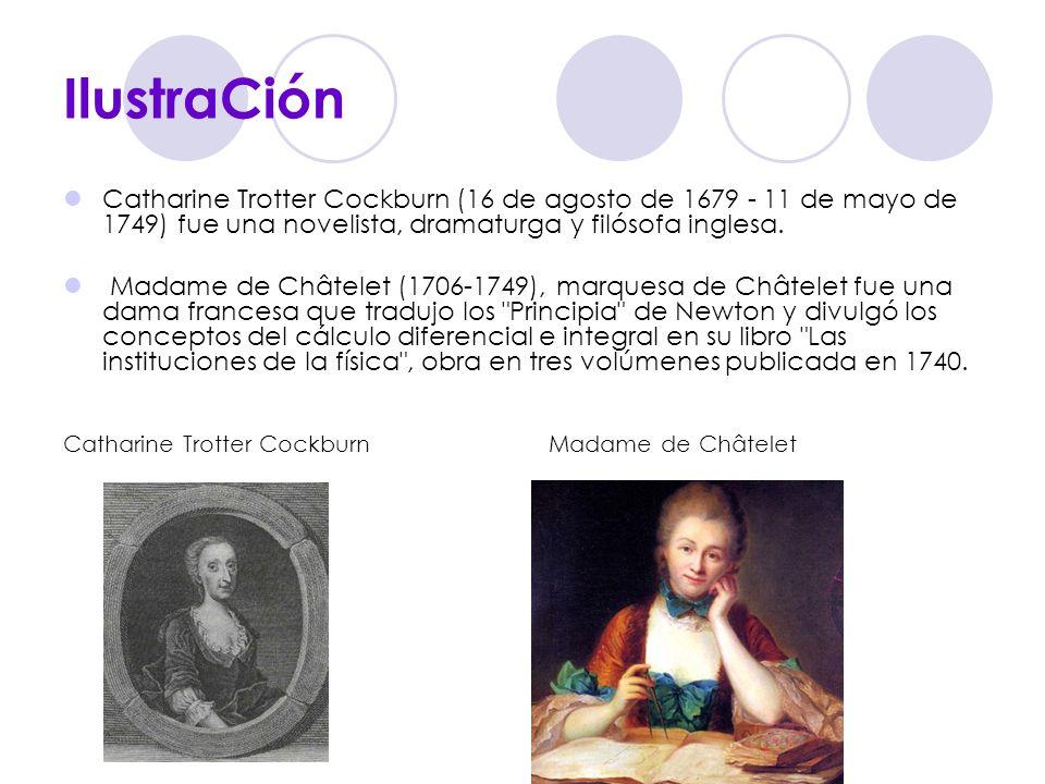 IlustraCión Catharine Trotter Cockburn (16 de agosto de 1679 - 11 de mayo de 1749) fue una novelista, dramaturga y filósofa inglesa.