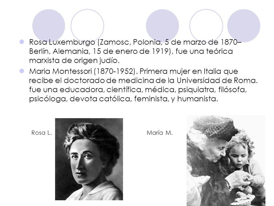 Rosa Luxemburgo (Zamosc, Polonia, 5 de marzo de 1870– Berlín, Alemania, 15 de enero de 1919), fue una teórica marxista de origen judío.