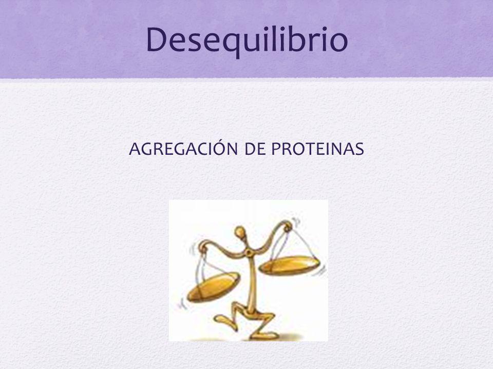 AGREGACIÓN DE PROTEINAS