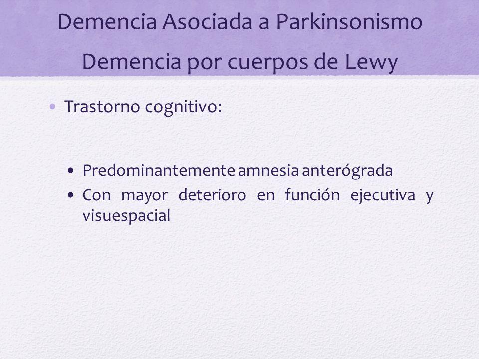 Demencia Asociada a Parkinsonismo Demencia por cuerpos de Lewy