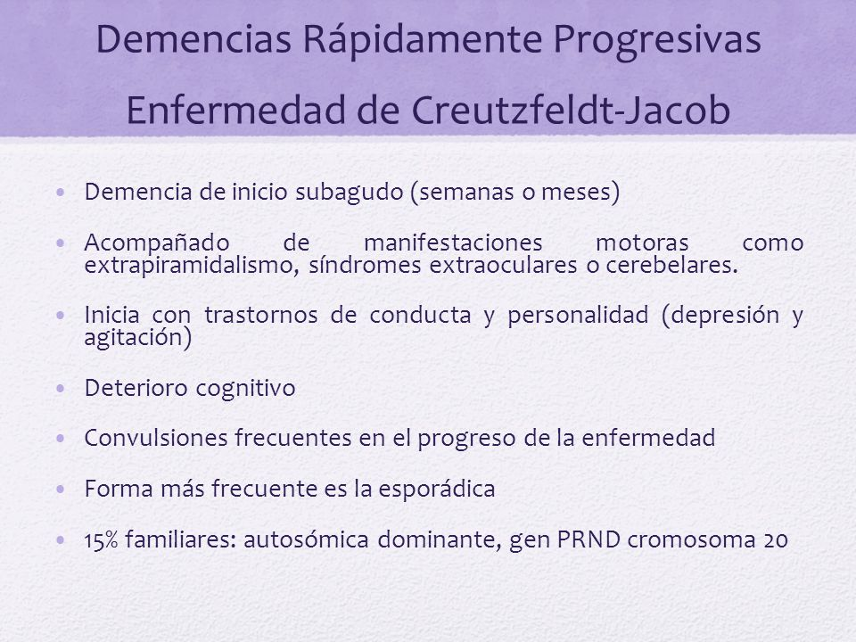 Demencias Rápidamente Progresivas Enfermedad de Creutzfeldt-Jacob
