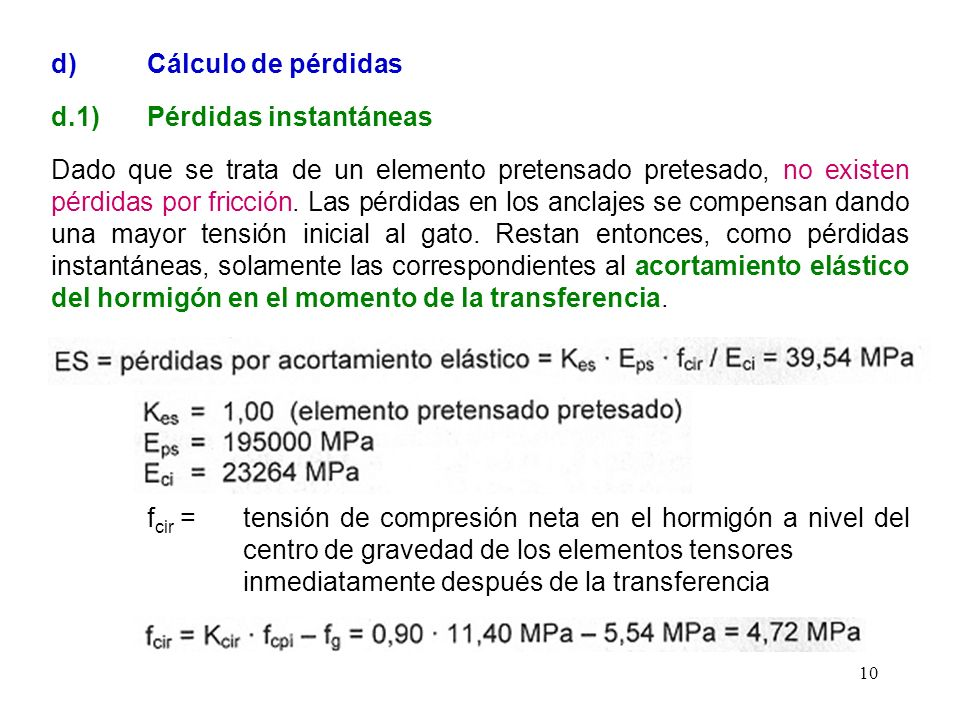d) Cálculo de pérdidas d.1) Pérdidas instantáneas.