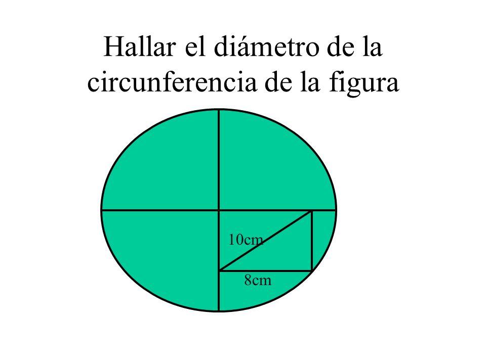 Hallar el diámetro de la circunferencia de la figura