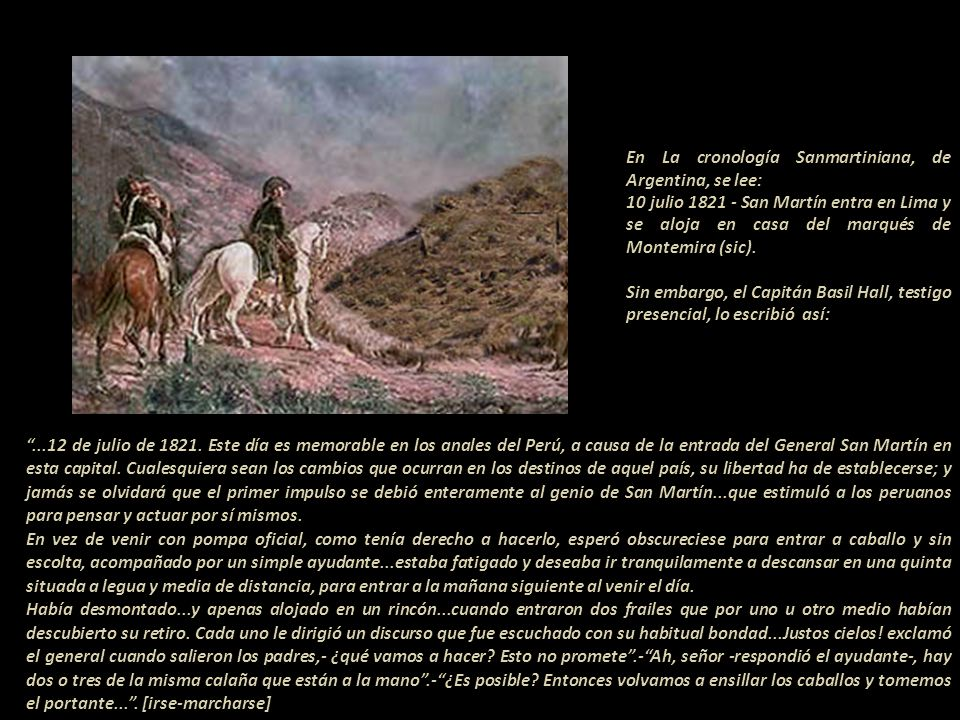 En La cronología Sanmartiniana, de Argentina, se lee: