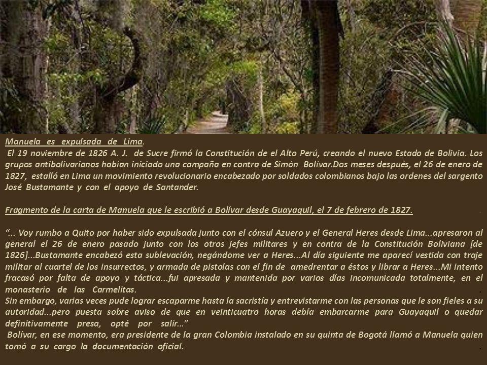Manuela es expulsada de Lima. -. El 19 noviembre de 1826 A. J