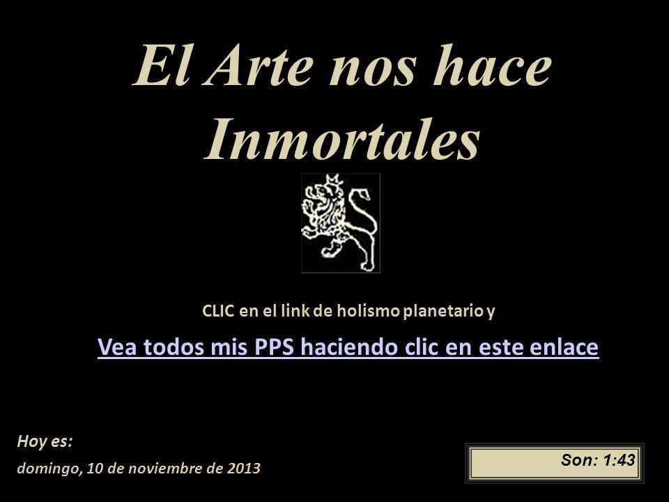 El Arte nos hace Inmortales