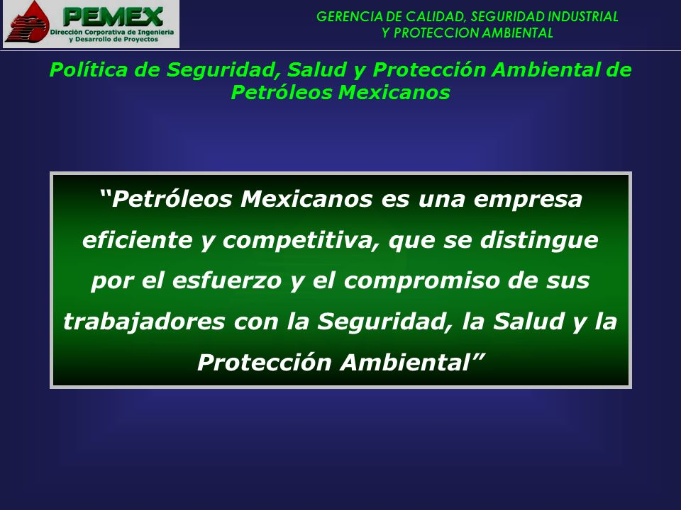 Política de Seguridad, Salud y Protección Ambiental de Petróleos Mexicanos