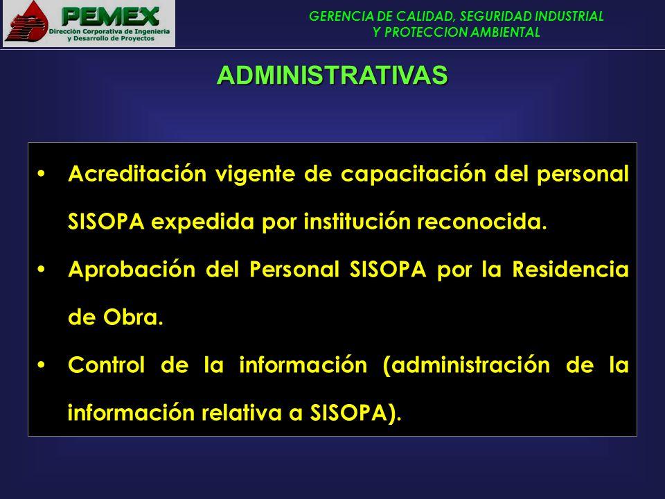 ADMINISTRATIVAS Acreditación vigente de capacitación del personal SISOPA expedida por institución reconocida.