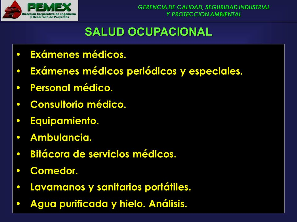 SALUD OCUPACIONAL Exámenes médicos.