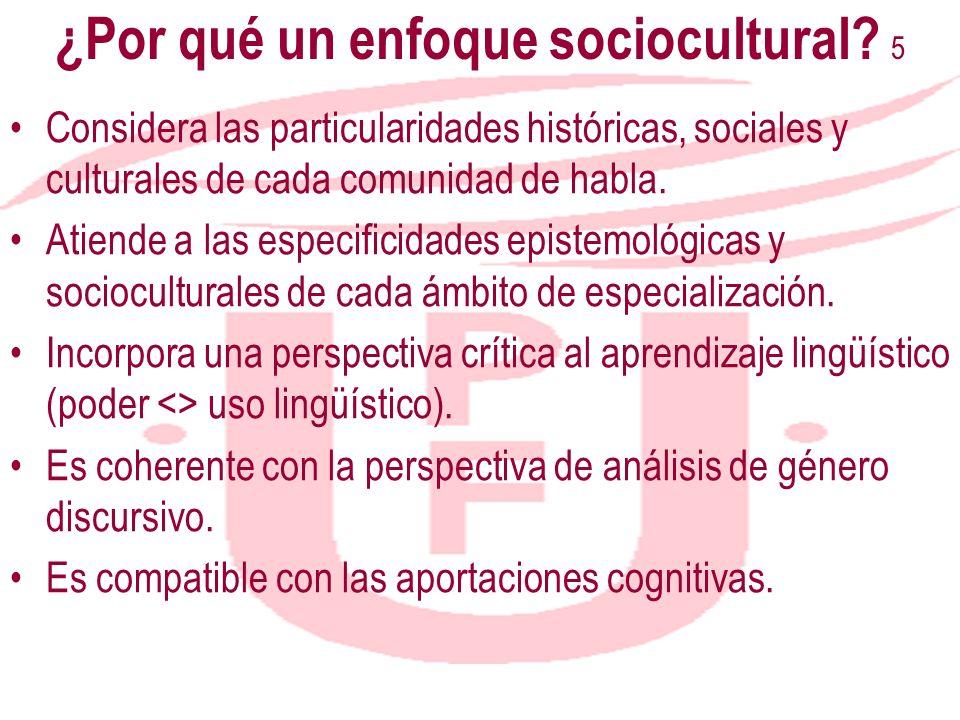 ¿Por qué un enfoque sociocultural 5