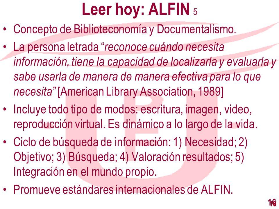 Leer hoy: ALFIN 5 Concepto de Biblioteconomía y Documentalismo.