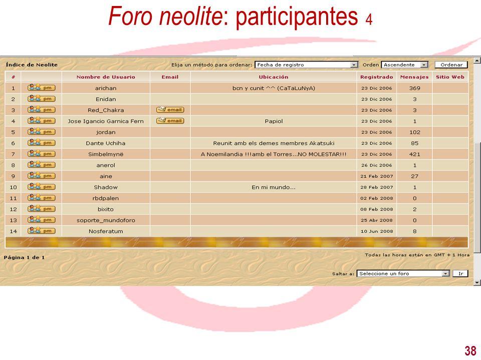 Foro neolite: participantes 4
