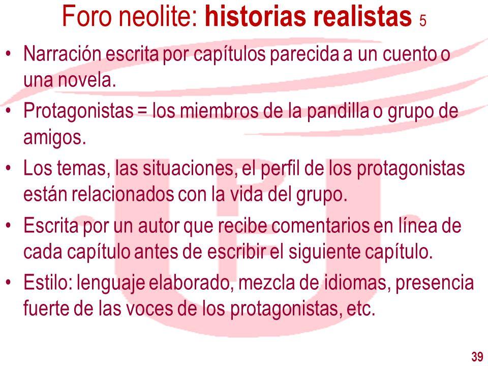 Foro neolite: historias realistas 5