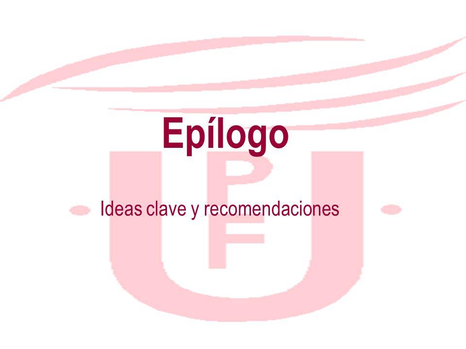 Ideas clave y recomendaciones
