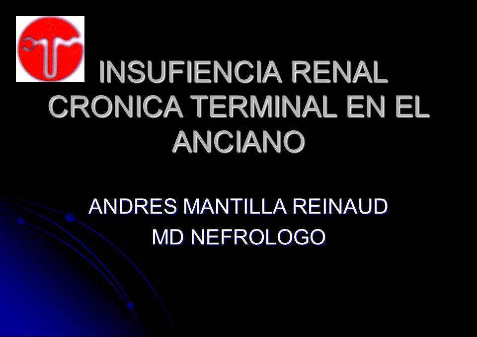 INSUFIENCIA RENAL CRONICA TERMINAL EN EL ANCIANO