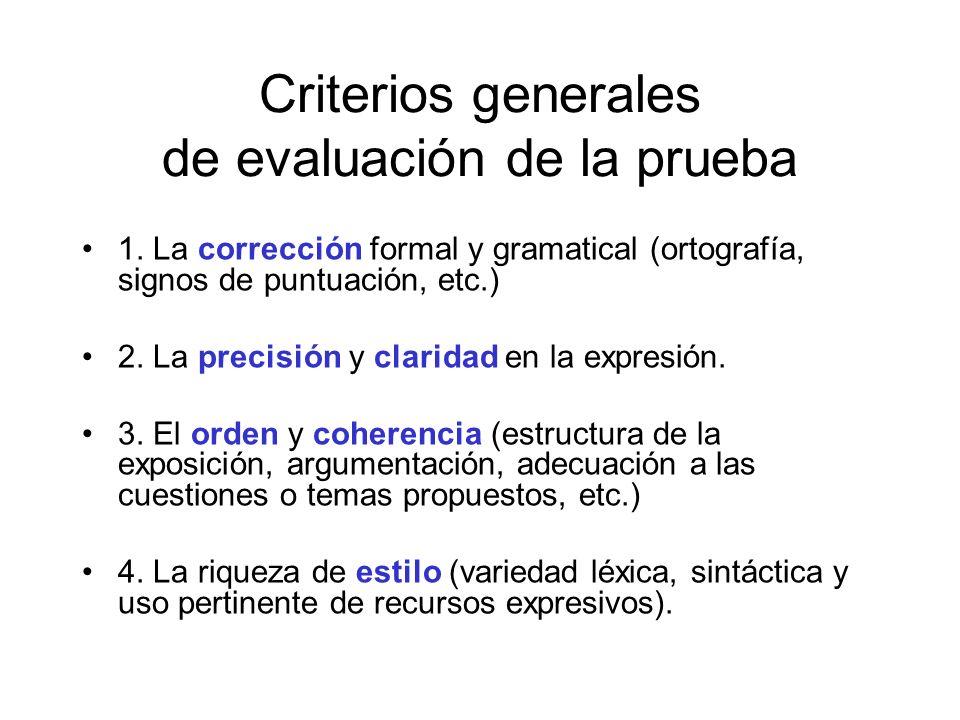 Criterios generales de evaluación de la prueba
