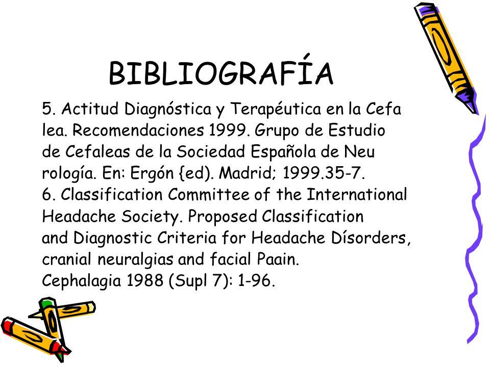 BIBLIOGRAFÍA 5. Actitud Diagnóstica y Terapéutica en la Cefa