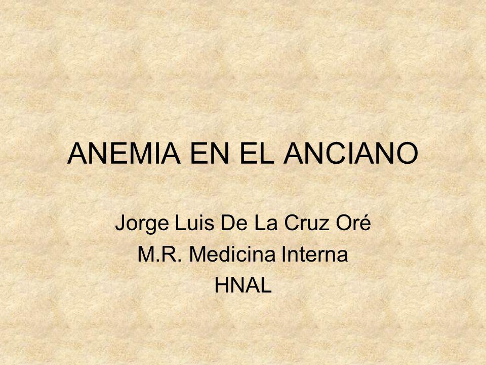 Jorge Luis De La Cruz Oré M.R. Medicina Interna HNAL