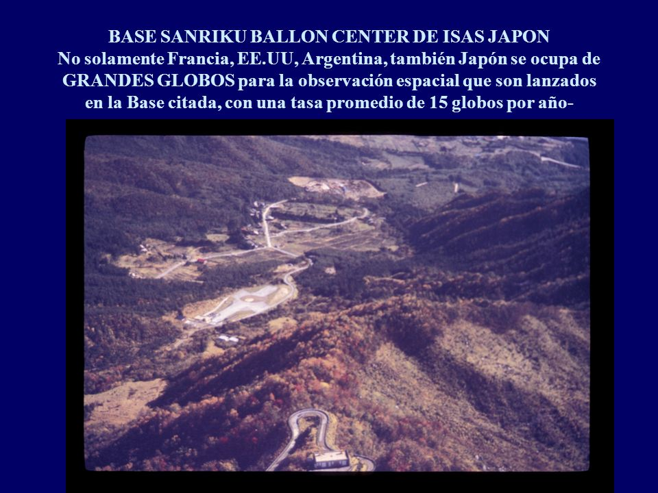 BASE SANRIKU BALLON CENTER DE ISAS JAPON No solamente Francia, EE
