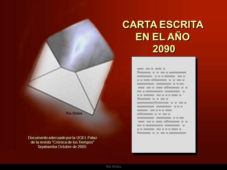 CARTA ESCRITA EN EL AÑO 2090 Documento adecuado por la UGEL Pataz