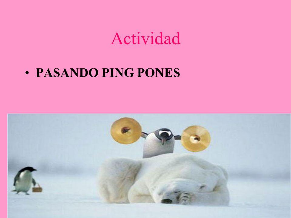 Actividad PASANDO PING PONES