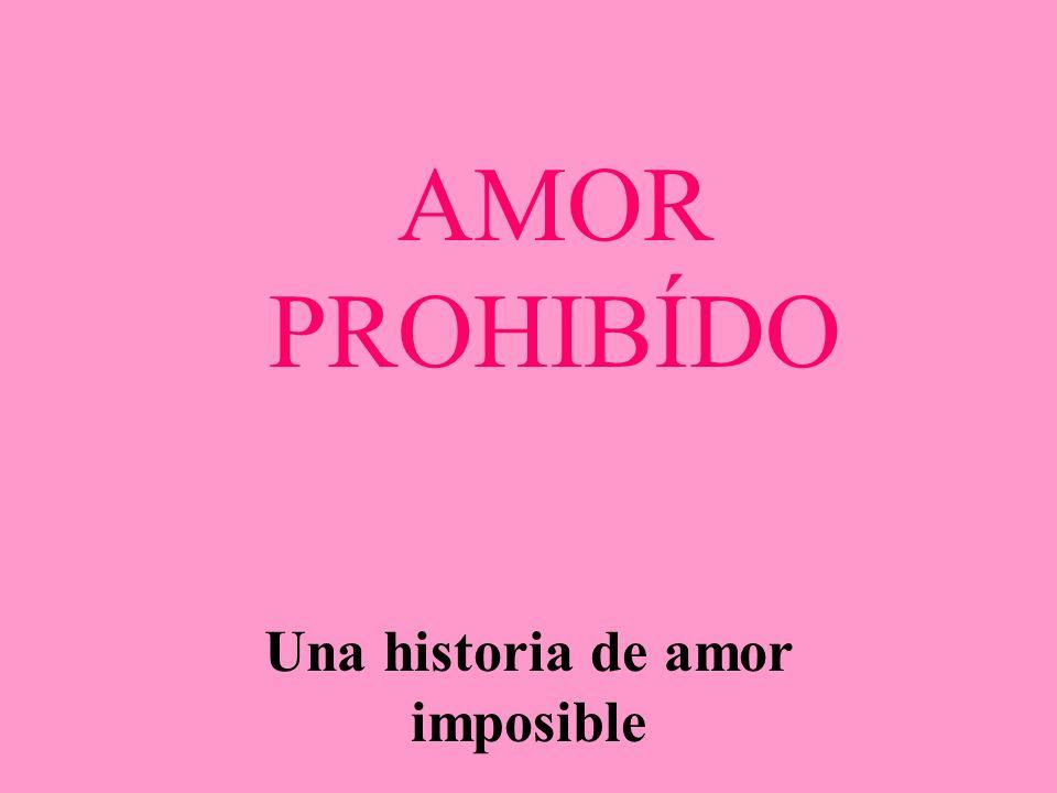 Una historia de amor imposible