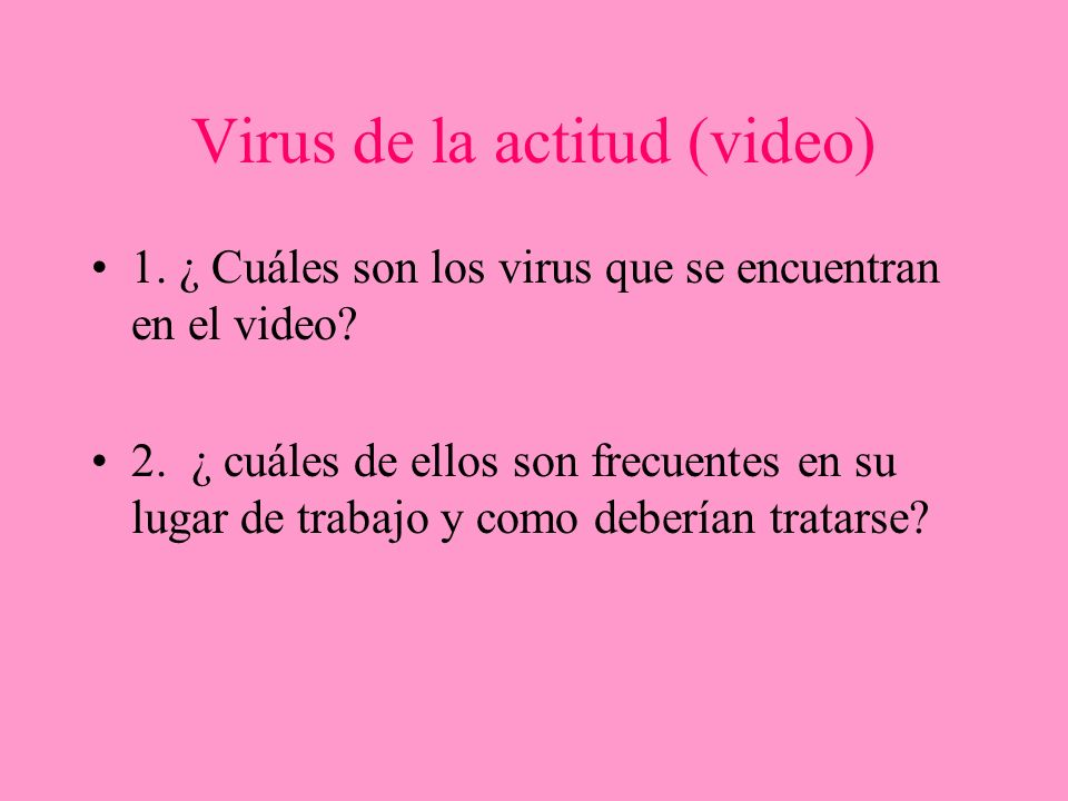 Virus de la actitud (video)