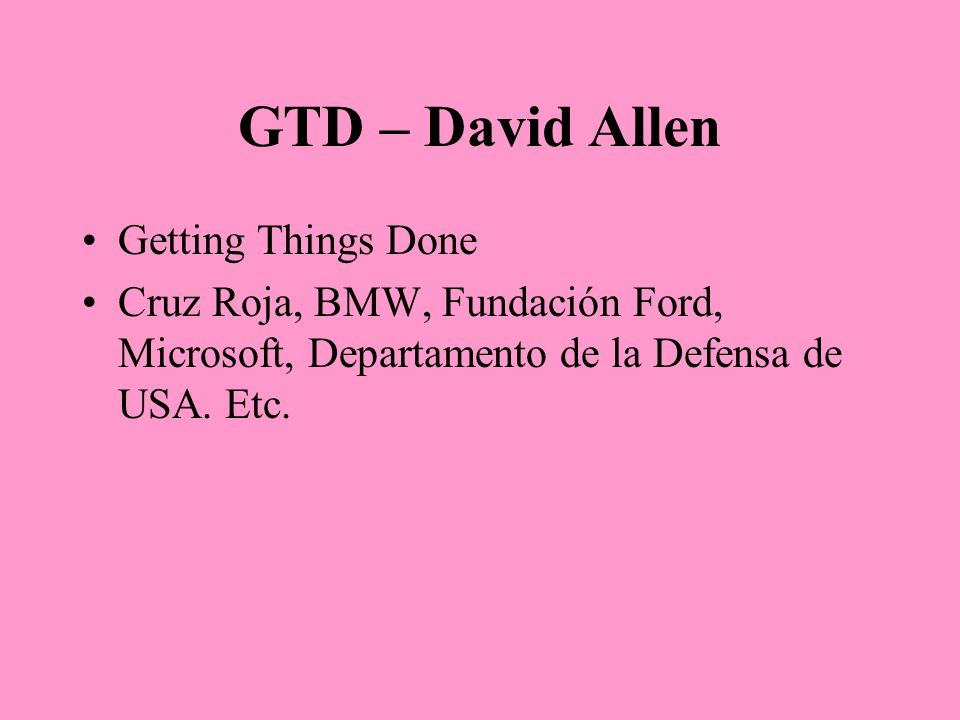 GTD – David Allen Getting Things Done