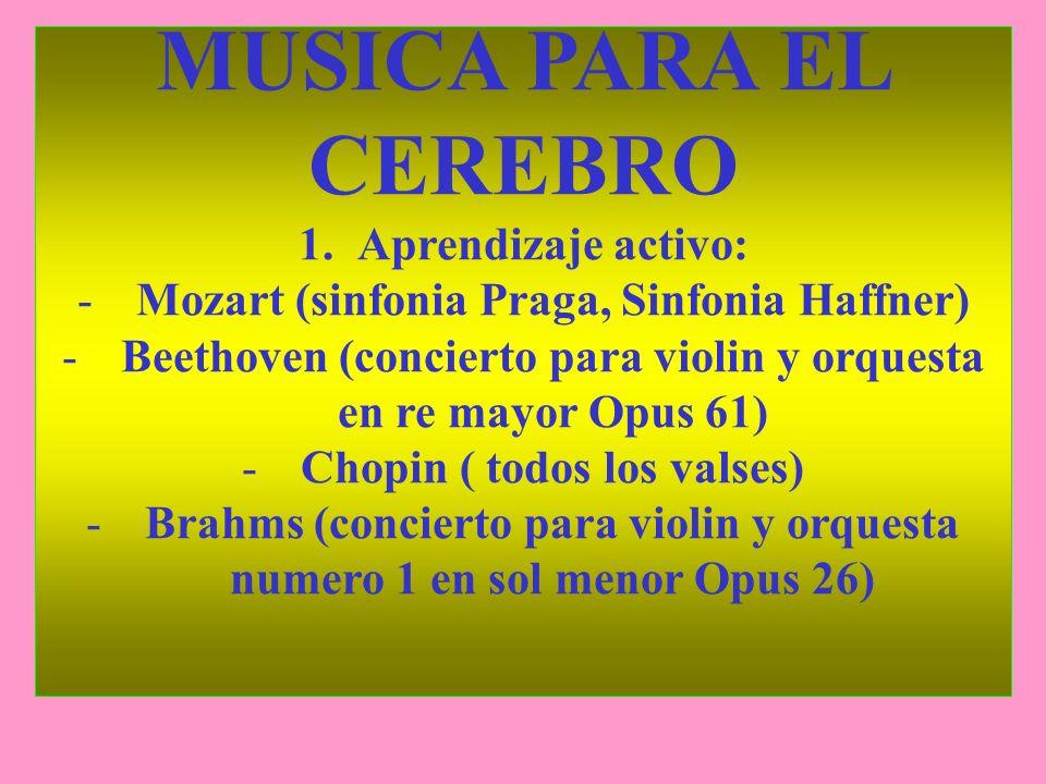 MUSICA PARA EL CEREBRO Aprendizaje activo: