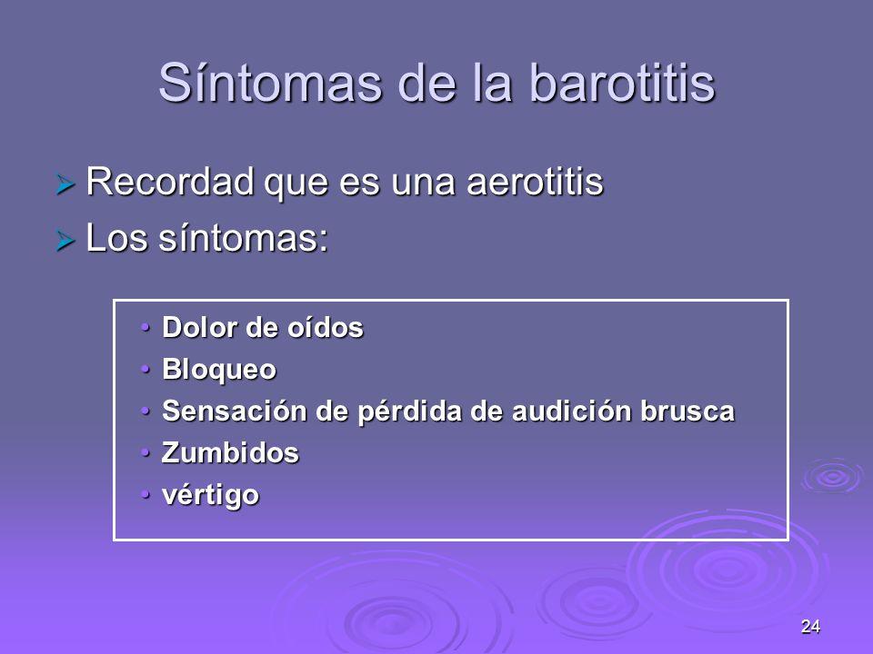 Síntomas de la barotitis