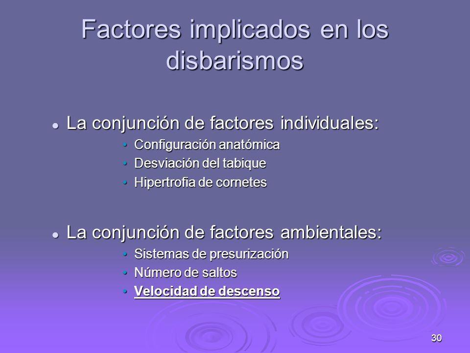 Factores implicados en los disbarismos