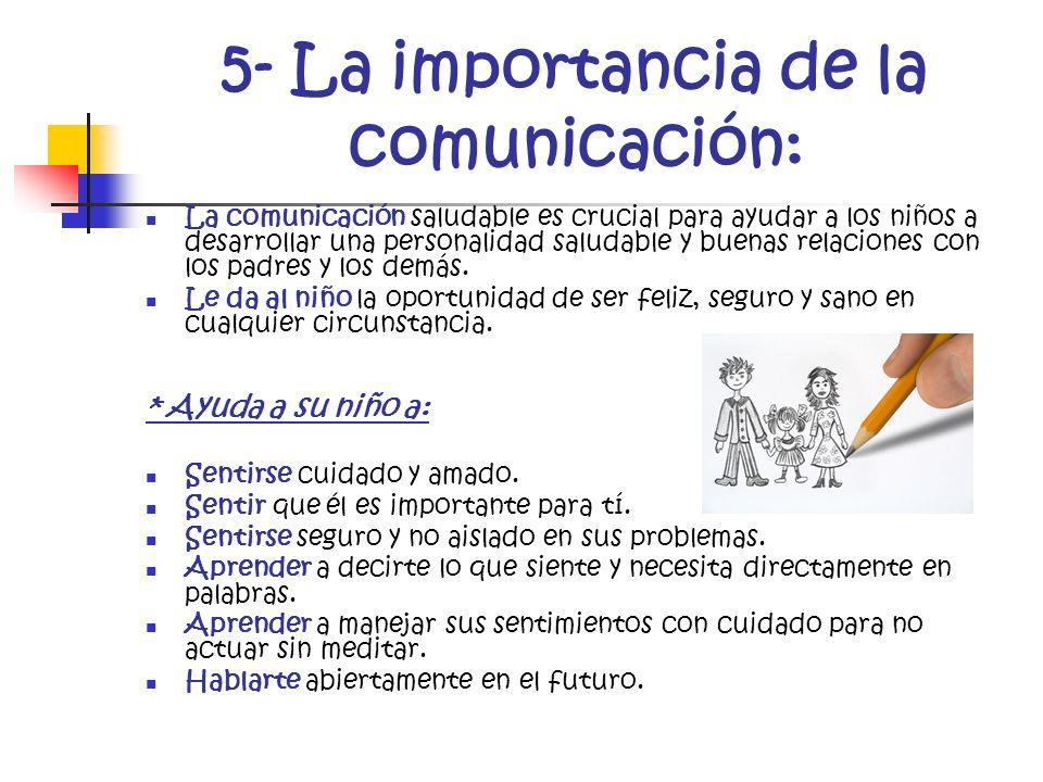 5- La importancia de la comunicación: