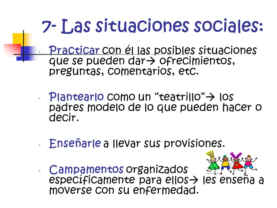 7- Las situaciones sociales: