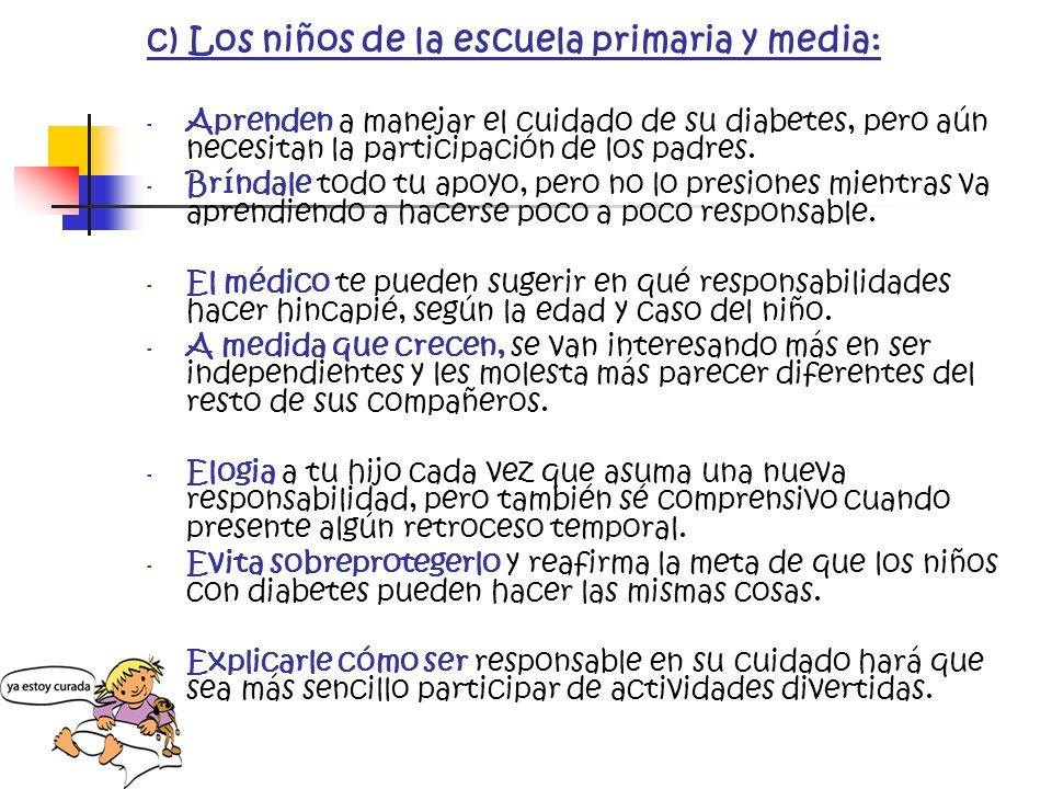 c) Los niños de la escuela primaria y media: