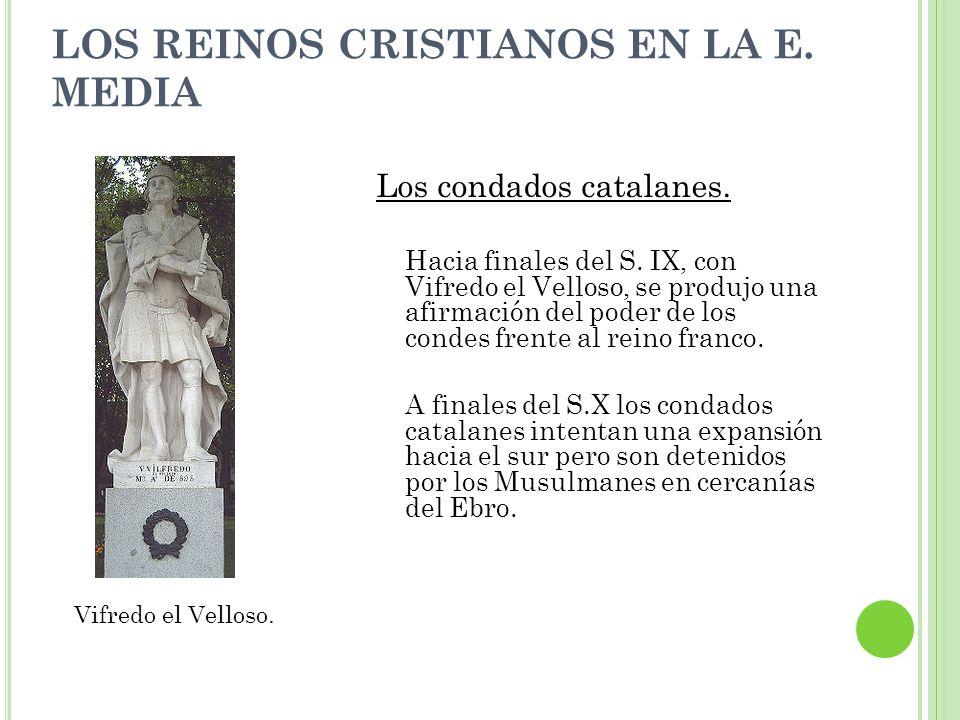 LOS REINOS CRISTIANOS EN LA E. MEDIA