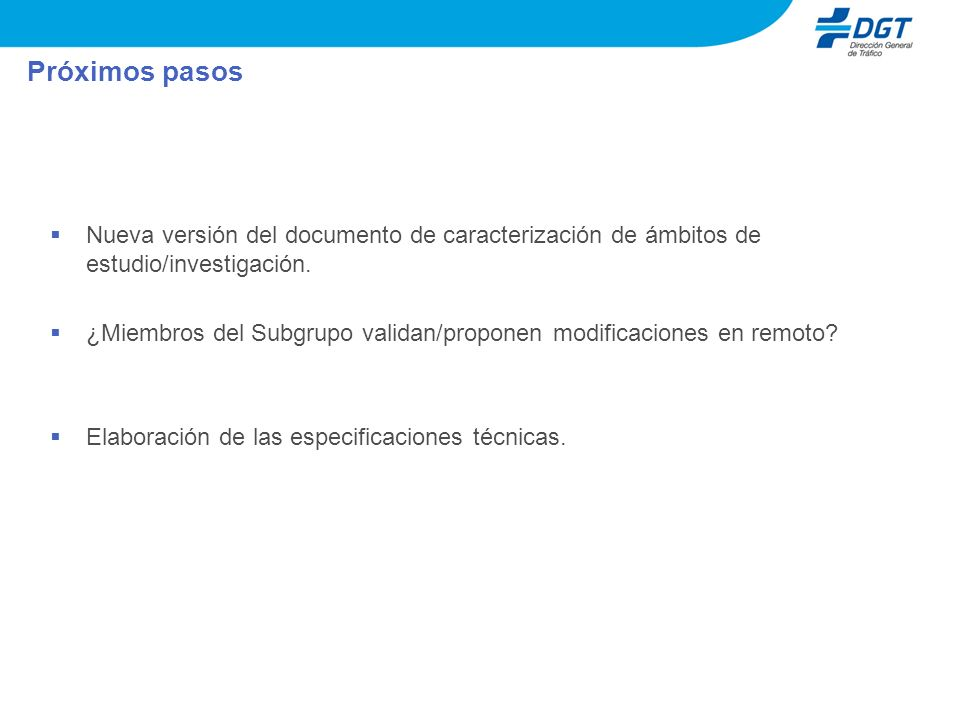 Próximos pasos Nueva versión del documento de caracterización de ámbitos de estudio/investigación.