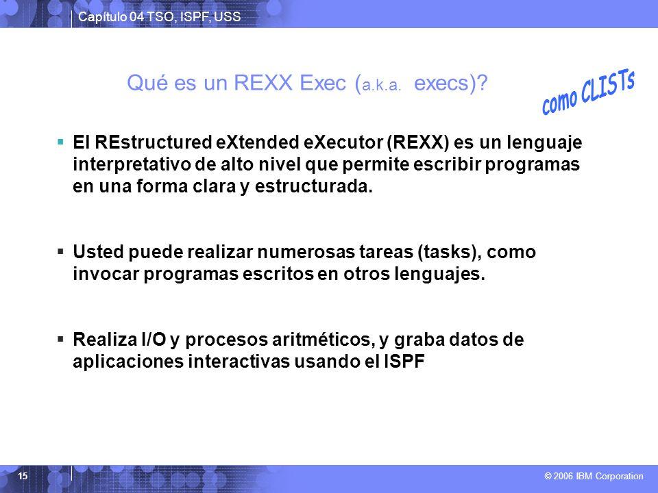 Qué es un REXX Exec (a.k.a. execs)