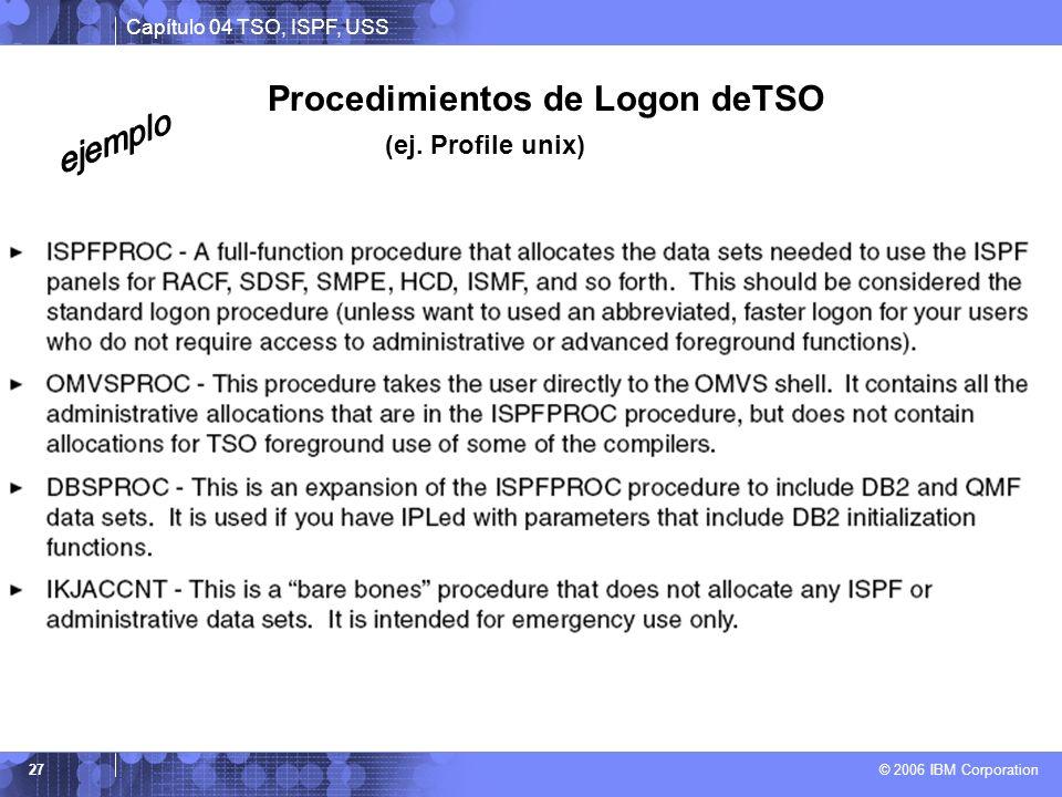 Procedimientos de Logon deTSO (ej. Profile unix)