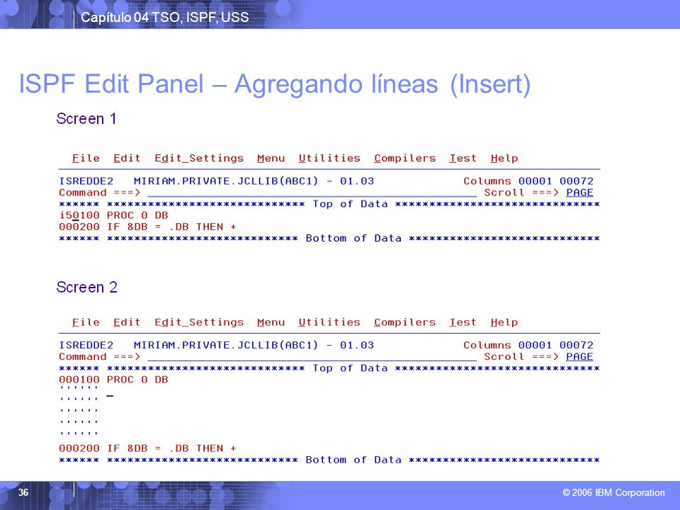 ISPF Edit Panel – Agregando líneas (Insert)