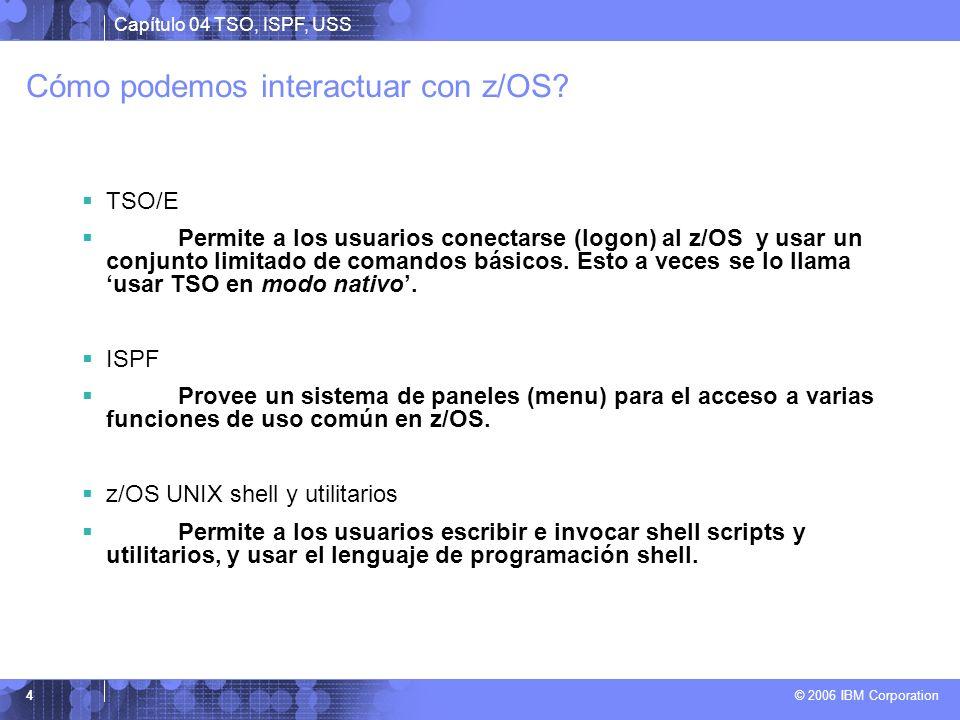 Cómo podemos interactuar con z/OS