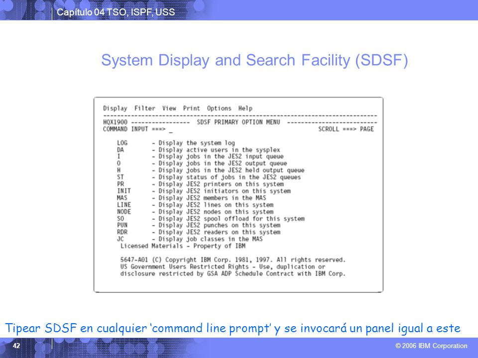 System Display and Search Facility (SDSF)