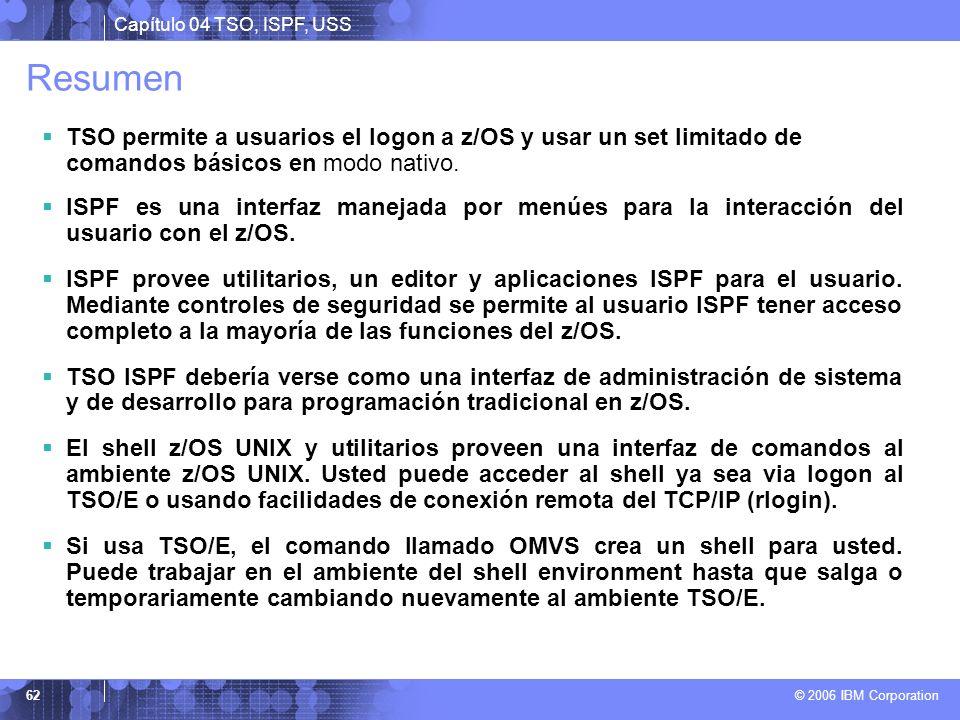 Resumen TSO permite a usuarios el logon a z/OS y usar un set limitado de comandos básicos en modo nativo.