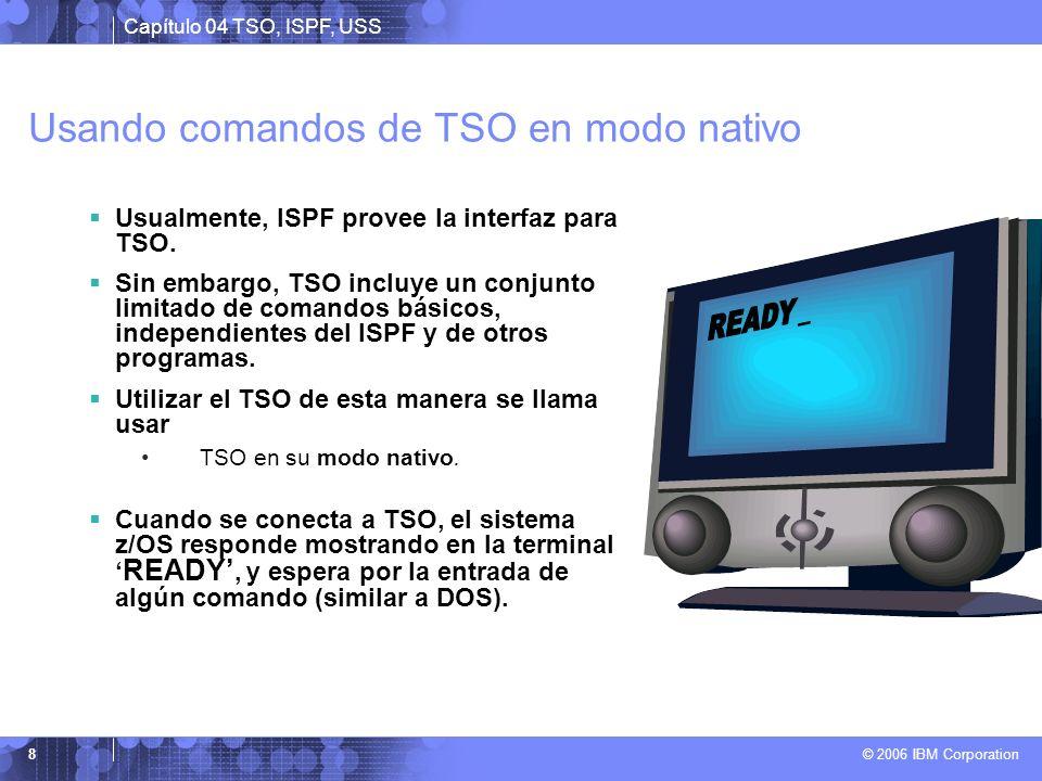 Usando comandos de TSO en modo nativo