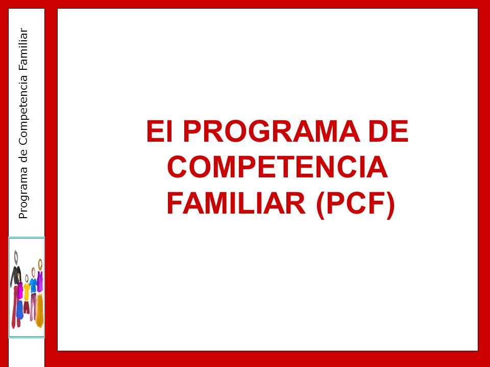 El PROGRAMA DE COMPETENCIA FAMILIAR (PCF)