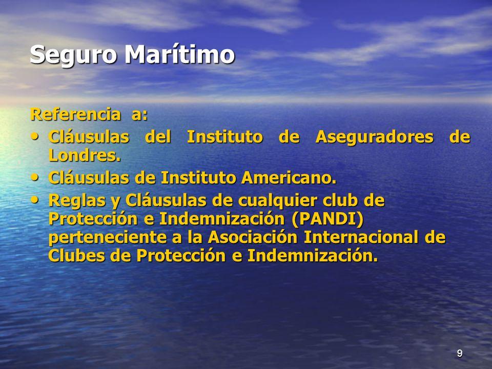 Seguro Marítimo Referencia a: