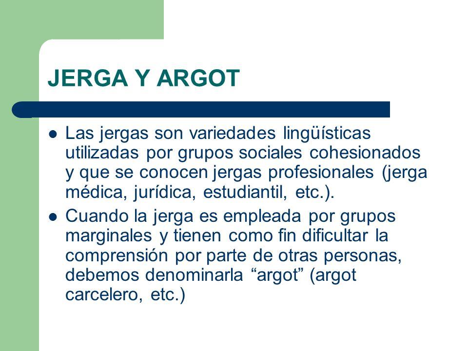 JERGA Y ARGOT