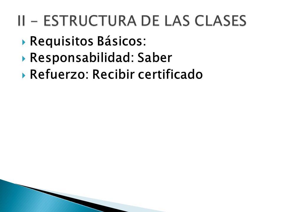 II - ESTRUCTURA DE LAS CLASES